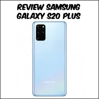 Review Samsung Galaxy S20 Plus